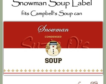 Snowman Soup Can Label  - Digital Printable - Good Craft Show Seller - Immediate Download