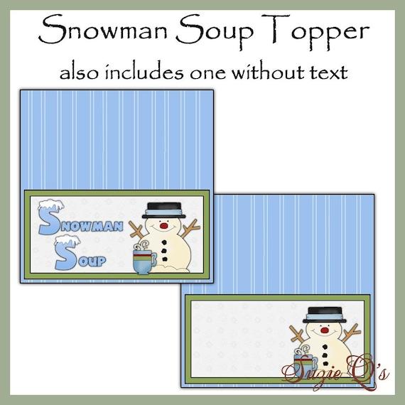 Snowman Soup Topper - Digital Printable - Good Craft Show Seller ...