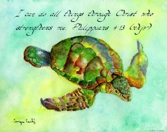 PHILIPPIANS 4:13 --- 8 X 10 Print of Hand Written Calligraphy on Watercolor Print of Swimming Sea Turtle (Honu) in Ocean of Aqua Blue Green