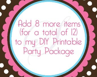 Add 8 Items to my DIY Printable Party Pack