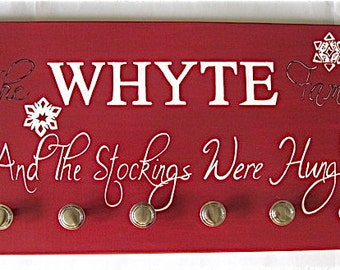 And The Stockings Were Hung - Hand painted wood sign with silver knobs