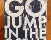 "Go Jump in the Ocean  ""Fun Size"" 8 x 10"