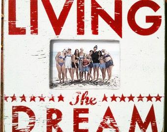 Living the Dream 5 x 7 Photo Frame