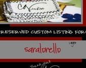 Reserved Custom Listing For: saralorello