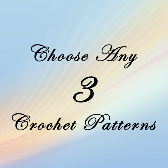 Crochet Pattern Pack, You Choose 3, Crochet Patterns PDF Sale Pack / Bundle Combo Deal - Buy More Pay Less, Permission to Sell What You Make