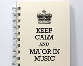 Music Journal Notebook Diary Sketch Book - Keep Calm and Major in Music - Small Notebook 5.5 x 4.25 Inches - Ivory