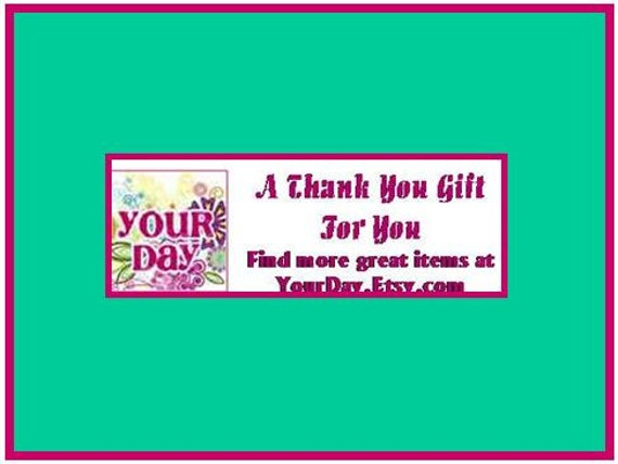 RESERVED for YOURDAY / 90 PERSONALIZED A Thank You Gift For You Labels. 3 Sheets of 1-Inch White Labels. 2862