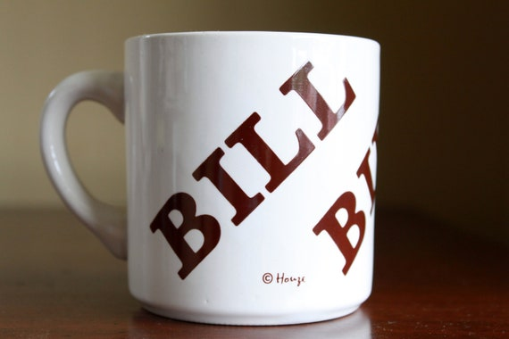 Vintage Ceramic Bill Name Mug - Made in USA by Houze