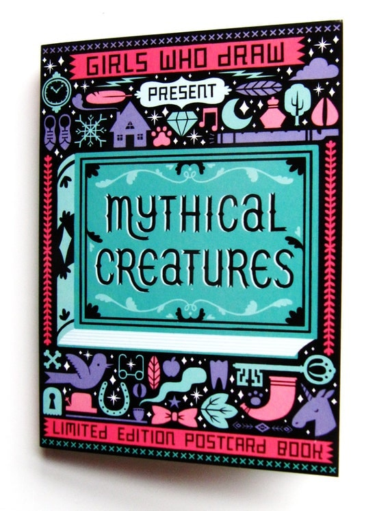 Girls Who Draw present Mythical Creatures postcard book