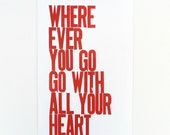 Graduation Gift, Motivational Art, Red Letterpress Poster, Wherever You Go Go With All Your Heart Print