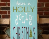Christmas Signs, Have A Holly Jolly Christmas Wall Art Sign