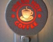 FRESH HOT COFFEE       Large 4watt Night Light
