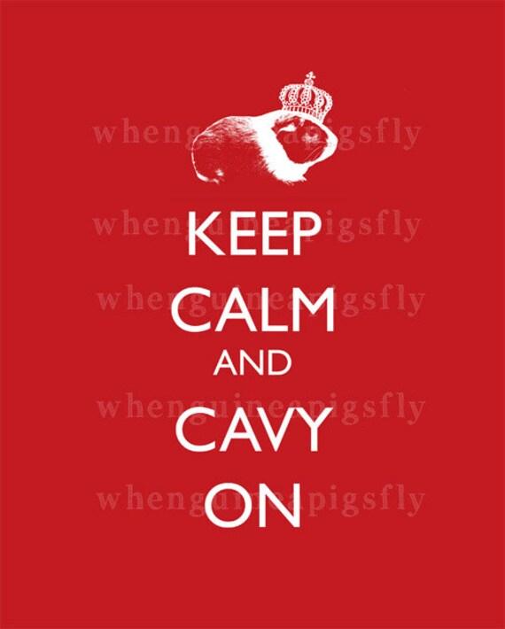 Guinea Pig Art Keep Calm Cavy On Print - Many Colors Available!