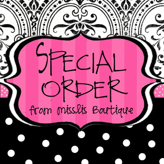 Special order for LALady310