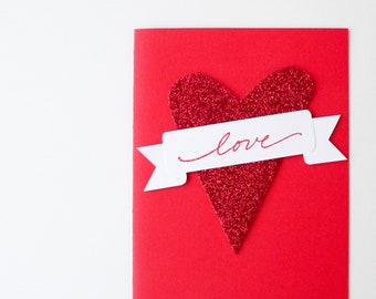 Love Sparkle Card - handmade Valentine - red glitter heart, white love banner - Anniversary Card, Engagement, Valentine's Day, I love you