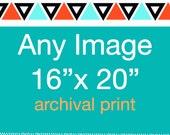 Any Image 16 x 20