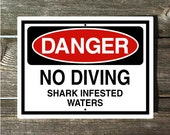 No Diving Shark Infested Waters Sign