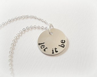 LET IT BE Stamped Sterling Silver Necklace