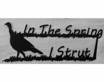 In the Spring I Strut