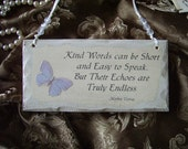 Petite Shabby Cottage Inspirational sign, Kind words Quote, Mother Teresa