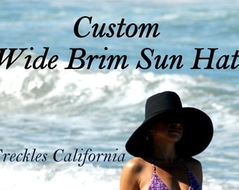 Sun Hat made to order beach Wide Brim hat ..Select Color and Size ..Cotton Custom Hat...Small, Medium, Large or XL  by Freckles California