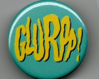 GLURPP  Batman Kitchy Callout  1.25 inch Button/ Badge/ Pin