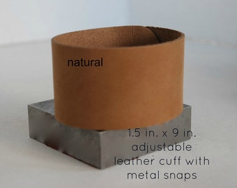 Leather Cuff 1.5  in. x 9 in.-w/adjustable metal snaps-QTY. 1-Perfect for Leather Work and Metal Stamping