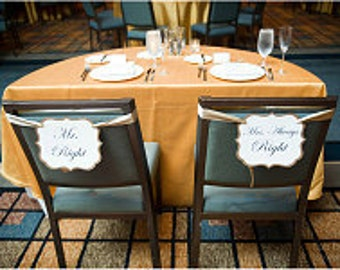Mr. Right and Mrs. Always Right Wedding Chair Signs All of my Card Stock Colors Available