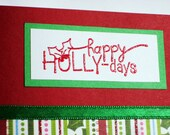 Happy Holly-days Greeting Card