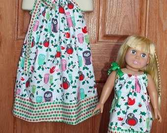 Holiday Owls: Matching  Pillowcase Dress for Child and 18 inch doll (Sz 6 mo - Sz8)