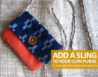 ADD A NECK SLING to your Mini Coin Purse / Necklace Purse