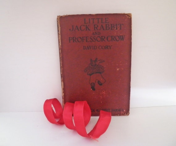 Vintage Childrens Book Little Jack Rabbit and Professor Crow David Cory Illus. 1st Ed.