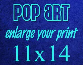 Pop Art 11x14 Poster Art Print - Enlarge Your Art Print