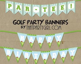 Golf PAR-TEE Party  Banner - DIY digital U Print - Instant Download