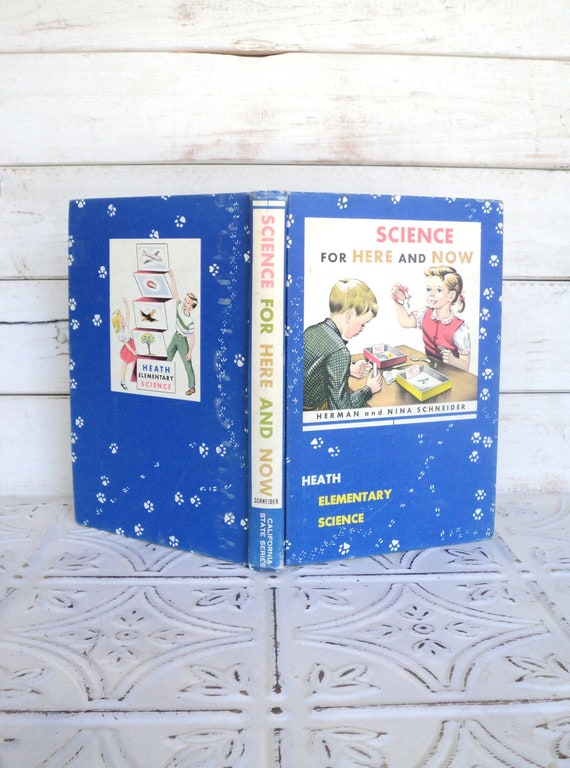 Science for Here and Now 1959 California State Textbook Heath Elementary Science Back To School Time