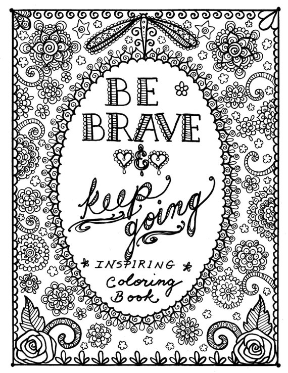 Motivational quotes coloring pages quotesgram for Inspirational adult coloring pages