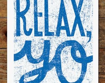 8x10 Relax Yo, Hand Typography, Art Print
