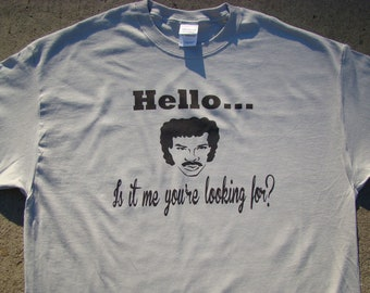 Funny Mens shirt, tops and tees, Hello... Is it me you're looking for - Tee shirt Mens S- 4XL, Funny 80's tee shirt