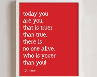 8 x 10 dr seuss today you are you