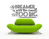 No Dream too Big - Vinyl Wall Decal Sticker Art -Typography Wall Art