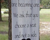 "Wedding Seating Chart Sign, personalized - "" As two families are becoming one, we ask that you choose a seat and not a side"" 12x24"
