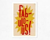Fabulous. Illustration print 8.27 x 11.70 (A4). Yellow and red.