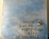 Tori Amos Lyric/Quote Acrylic Painting on Canvas 12 x 12