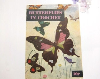 Butterflies in Crochet, Beautiful Vintage Pattern Booklet, 1951