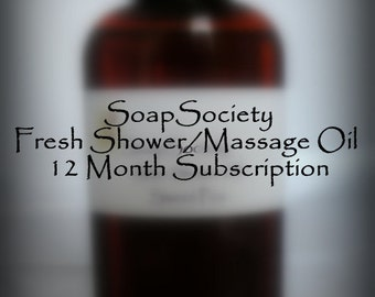 Massage/Shower Oil of the Month---12 Month Subscription---1 Fresh oil per month for a year---free shipping