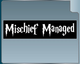 MISCHIEF MANAGED vinyl decal No. 2 bumper sticker funny Harry Potter