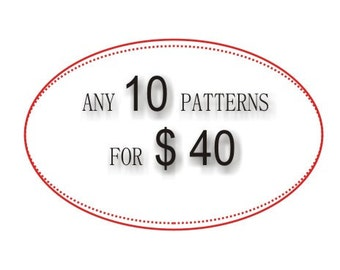 Any 10 patterns for 40 USD , PDF DIY crochet tutorial