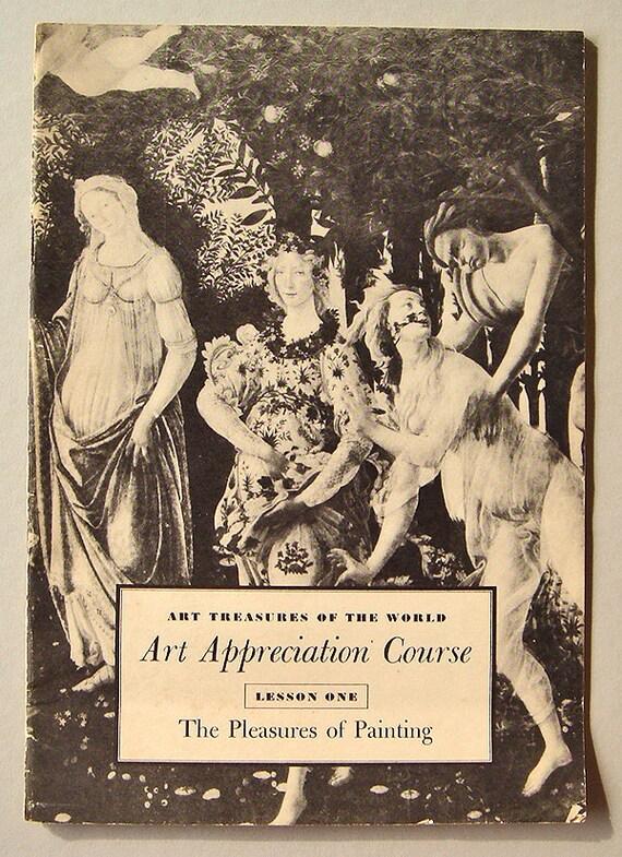 Vintage Art Appreciation Course Booklet - The Pleasures of Painting