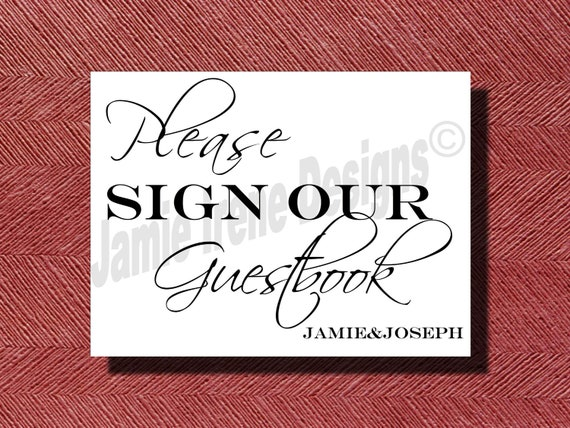 Custom Designed Wedding Please Sign Our Guest Book Sign DIY Print-Ready