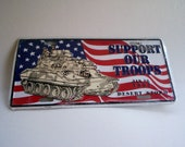 Desert Storm License Plate (Support our Troops 1991)
